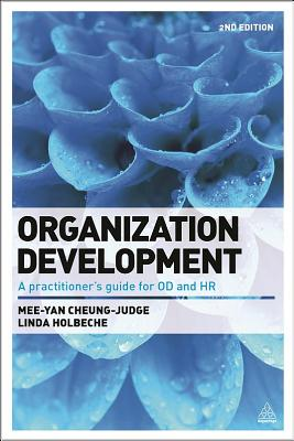 Organization Development By Cheung-judge, Mee-yan/ Holbeche, Linda